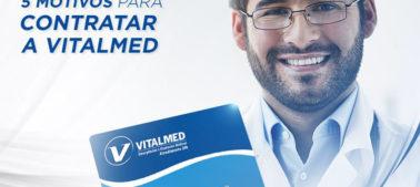 5 motivos para contratar a Vitalmed
