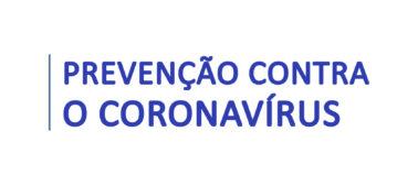 Coronavírus - Fique atento aos modos de prevenção divulgados pelo ministério da saúde.