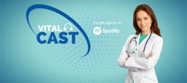 Vitalcast – seu podcast sobre saúde, bem-estar e Grupo Vitalmed